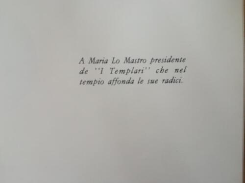 """Dedica al presidente Maria Lo Mastro de """"I Templari""""."""