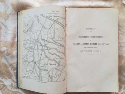 Parte II riguardante il servizio sanitario militare in campagna con veduta di una cartina di un territorio in scala 1: 25000.